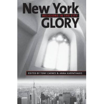 New York Glory: Religions in the City by Tony Carnes, 9780814716014