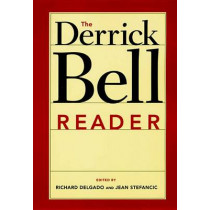 The Derrick Bell Reader by Richard Delgado, 9780814719695