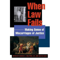 When Law Fails: Making Sense of Miscarriages of Justice by Austin Sarat, 9780814740521
