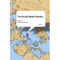 The Social Media Reader by Michael Mandiberg, 9780814764053