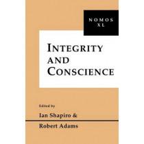 Integrity and Conscience: Nomos XL by Ian Shapiro, 9780814780978