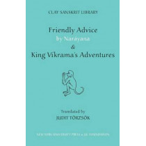 "Friendly Advice by Narayana and ""King Vikrama's Adventures"" by Judit Torzsok, 9780814783054"