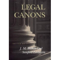 Legal Canons by Jack M. Balkin, 9780814798577