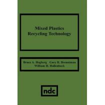 Mixed Plastics Recycling Technology by Bruce A. Hegberg, 9780815512974