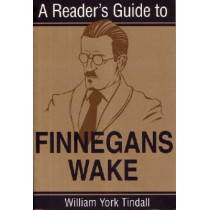 Reader's Guide Finnegan Wake by William York Tindall, 9780815603856