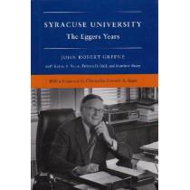 Syracuse University, Vol. V: The Corbally and Eggers Years, 1969-1991 by John Robert Greene, 9780815605492