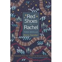 Red Shoes for Rachel: Three Novellas by Boris Sandler, 9780815610878