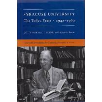 Syracuse University: The Tolley Years, 1942-1969 by John Robert Greene, 9780815627012