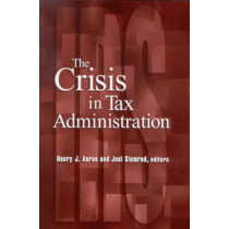 Crisis in Tax Administration by Henry Aaron, 9780815701224