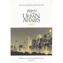 Brookings-Wharton Papers on Urban Affairs: 2003 by William G. Gale, 9780815712770