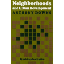 Neighborhoods and Urban Development by Anthony Downs, 9780815719199