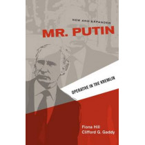 Mr. Putin: Operative in the Kremlin by Fiona Hill, 9780815726173