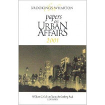 Brookings-Wharton Papers on Urban Affairs: 2001 by William G. Gale, 9780815730767