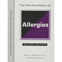 The Encyclopedia of Allergies by Myron Lipkowitz, 9780816044047