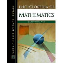 Encyclopedia of Mathematics by James Tanton, 9780816051243