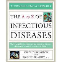 The A to Z of Infectious Diseases by Carol Turkington, 9780816063987