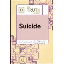 The Truth About Suicide by Donna Holland Barnes, 9780816076376