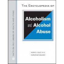 THE ENCYCLOPEDIA OF ALCOHOLISM AND ALCOHOL ABUSE, 9780816077090