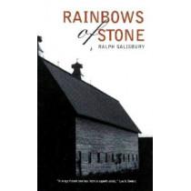 Rainbows of Stone by Ralph Salisbury, 9780816520367