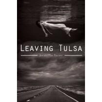 Leaving Tulsa by Jennifer Elise Foerster, 9780816522361