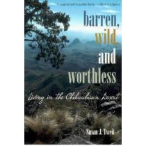 BARREN, WILD, AND WORTHLESS, 9780816523337