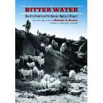 Bitter Water: Dine Oral Histories of the Navajo-Hopi Land Dispute by Malcolm D. Benally, 9780816528981