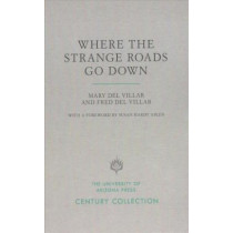 Where the Strange Roads Go Down by Mary Del Villar, 9780816535736