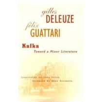 Kafka: Toward a Minor Literature by Felix Guattari, 9780816615155