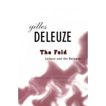 Fold: Leibniz and the Baroque by Gilles Deleuze, 9780816616015
