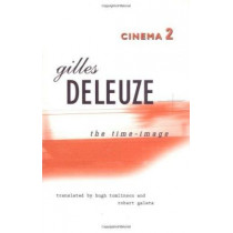 Cinema 2: the Time-Image by Gilles Deleuze, 9780816616770