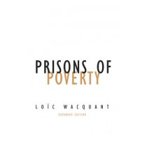 Prisons of Poverty by Loic Wacquant, 9780816639014