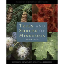 Trees and Shrubs of Minnesota by Welby R. Smith, 9780816640652