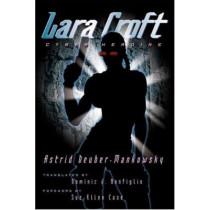 Lara Croft: Cyber Heroine by Astrid Deuber-Mankowsky, 9780816643912
