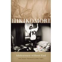 Hikikomori: Adolescence without End by Saito Tamaki, 9780816654598