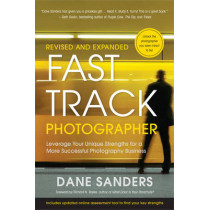 Fast Track Photographer, Revised And Expanded Edition by Dane Sanders, 9780817400019