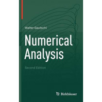 Numerical Analysis by Walter Gautschi, 9780817682583