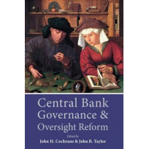 Central Bank Governance and Oversight Reform by John Cochrane, 9780817919245