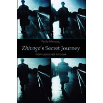 Zhivago's Secret Journey by Paolo Mancosu, 9780817919641