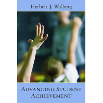 Advancing Student Achievement by Herbert J. Walberg, 9780817949518