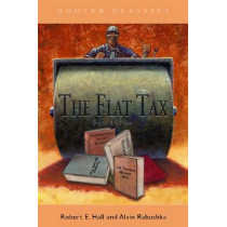 The Flat Tax by Robert E. Hall, 9780817993115