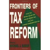 Frontiers Of Tax Reform, 9780817994327