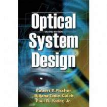 Optical System Design by Robert E. Fischer, 9780819467850