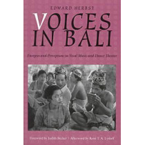 Voices in Bali by Edward P. Herbst, 9780819563194