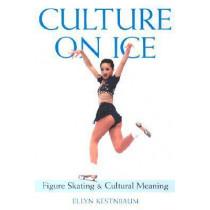 Culture on Ice by Ellyn Kestnbaum, 9780819566423