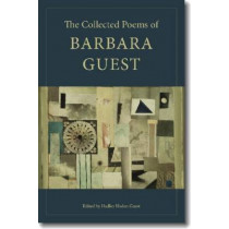 The Collected Poems of Barbara Guest by Barbara Guest, 9780819567772