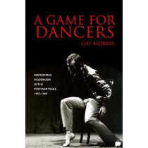 A Game for Dancers by Gay Morris, 9780819568052