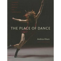 The Place of Dance by Andrea Olsen, 9780819574053