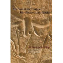 She Tries Her Tongue, Her Silence Softly Breaks by M. NourbeSe Philip, 9780819575678