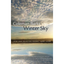 Winter Sky: New and Selected Poems, 1968-2008 by Coleman Barks, 9780820332376