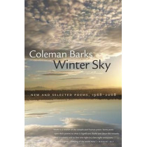Winter Sky: New and Selected Poems, 1968-2008 by Coleman Barks, 9780820340869